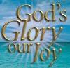 God's Glory Our Joy